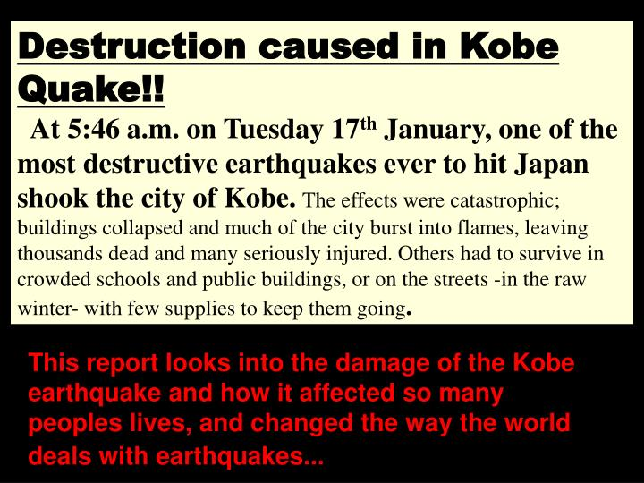 Destruction caused in Kobe Quake!!