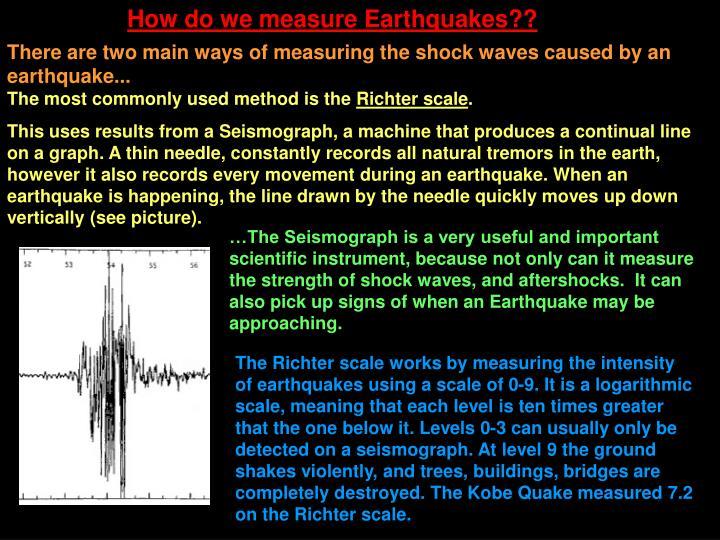 How do we measure Earthquakes??