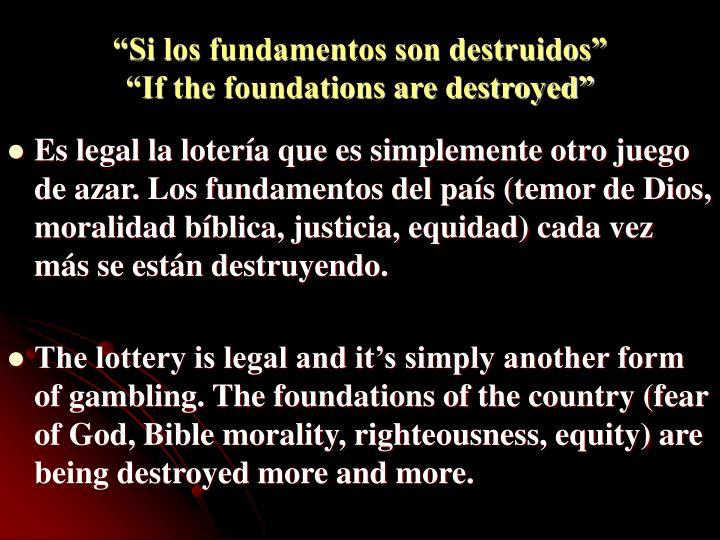 """Si los fundamentos son destruidos""                     ""If the foundations are destroyed"""