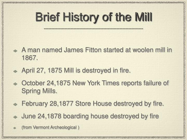 Brief history of the mill