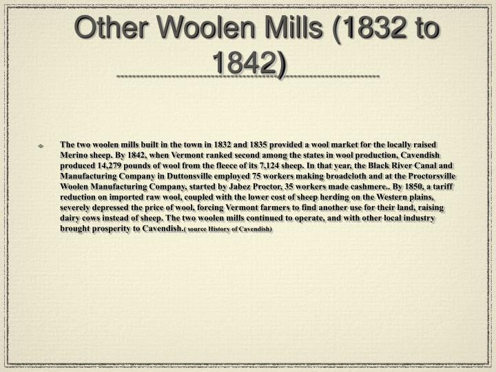 Other Woolen Mills (1832 to 1842)