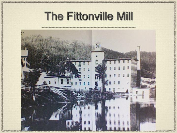 The Fittonville Mill