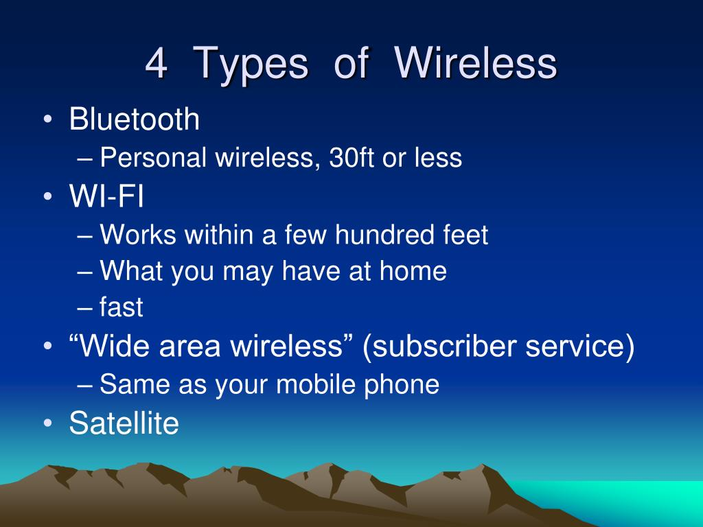 4  Types  of  Wireless