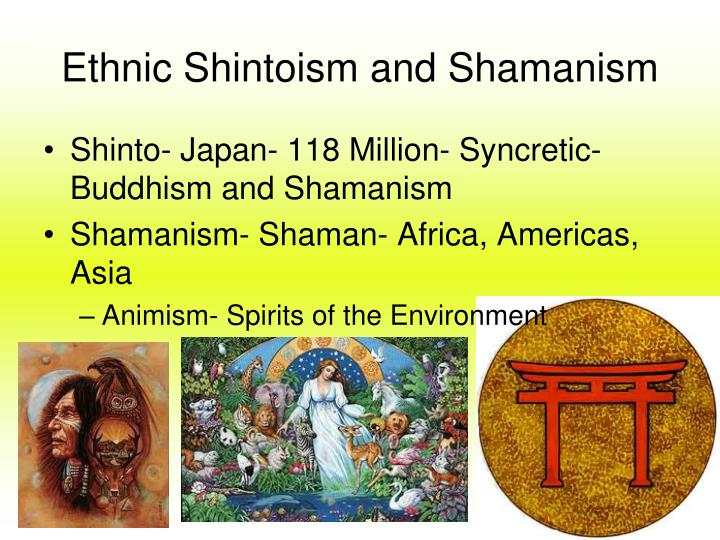 Ethnic Shintoism and Shamanism