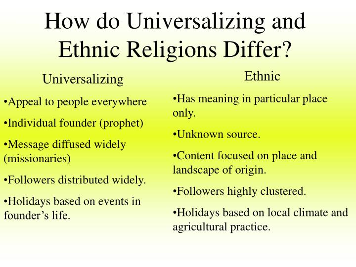 How do Universalizing and Ethnic Religions Differ?