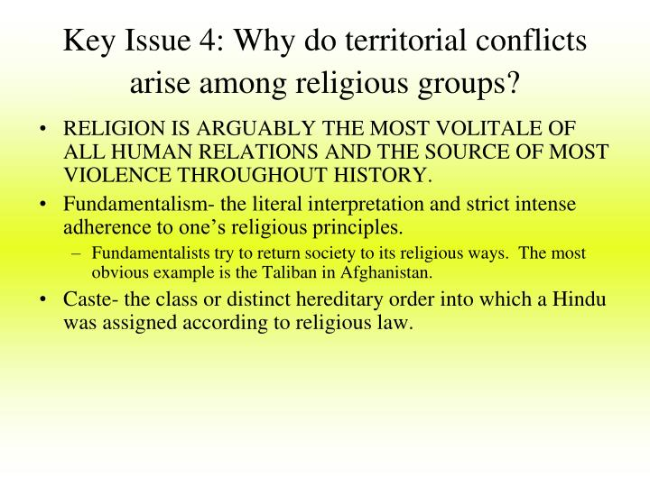 Key Issue 4: Why do territorial conflicts arise among religious groups?