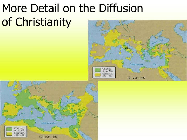 More Detail on the Diffusion of Christianity