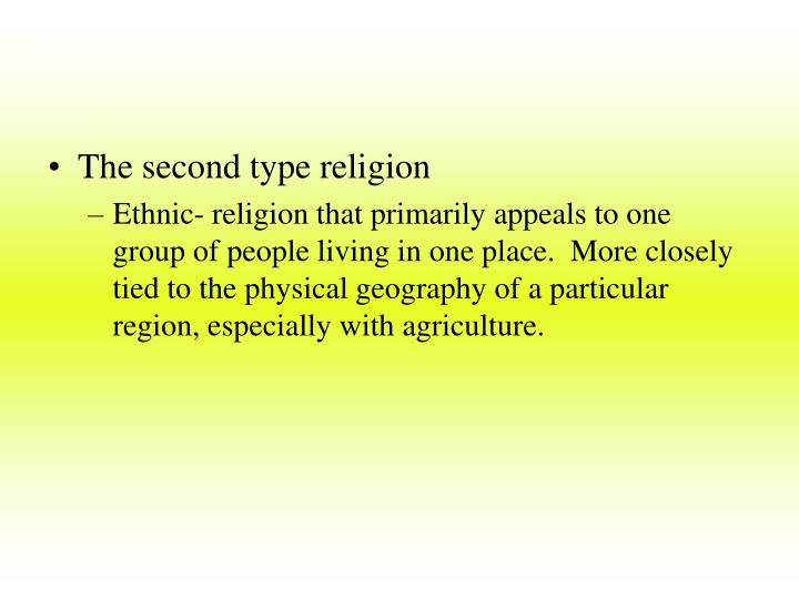 The second type religion