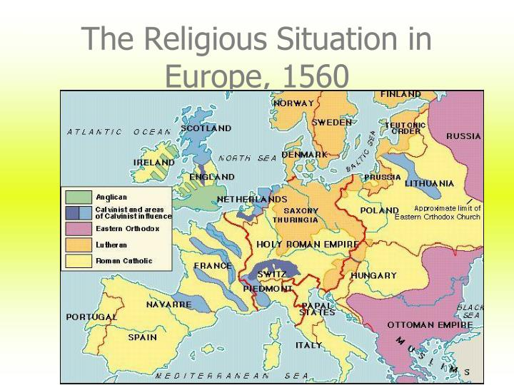 The Religious Situation in Europe, 1560