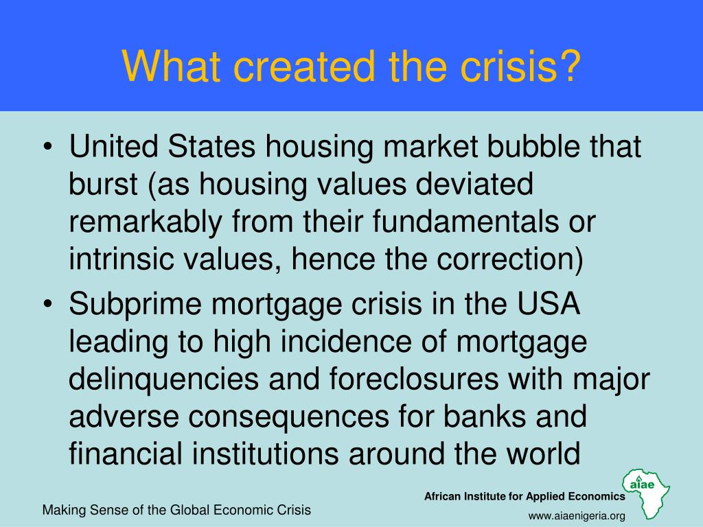 What created the crisis?