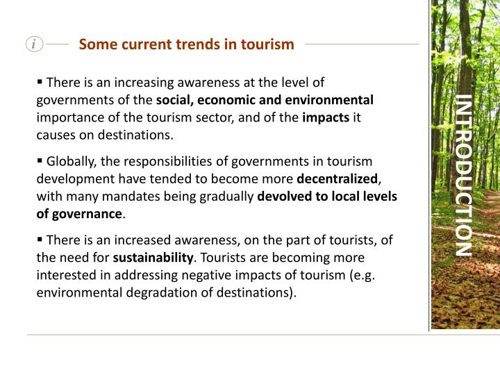 Some current trends in tourism