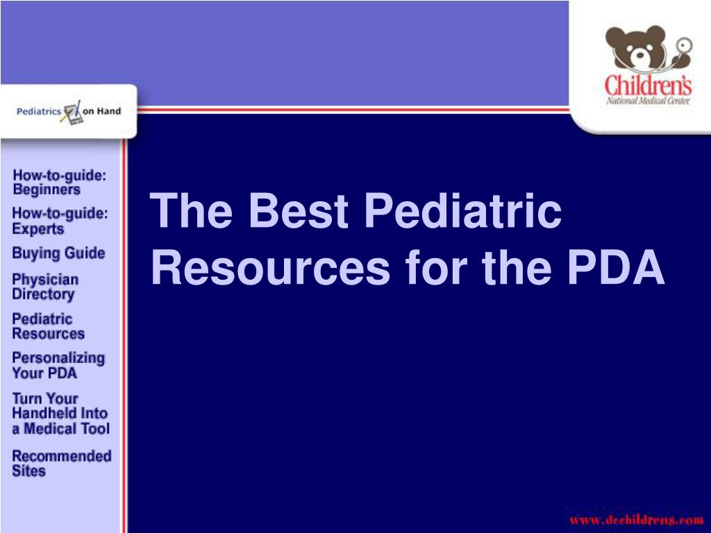 The Best Pediatric Resources for the PDA