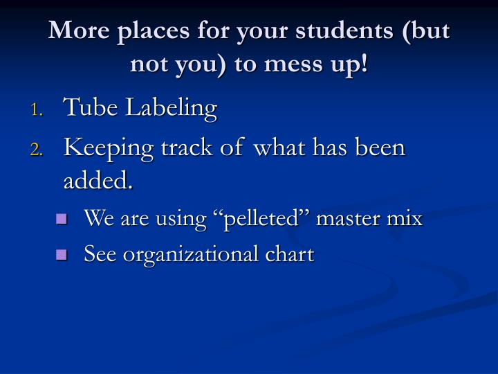 More places for your students (but not you) to mess up!