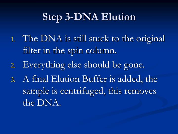 Step 3-DNA Elution