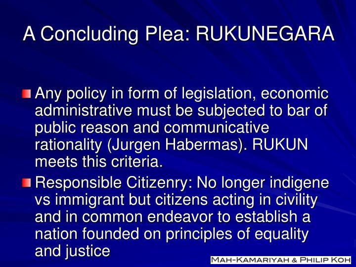 A Concluding Plea: RUKUNEGARA