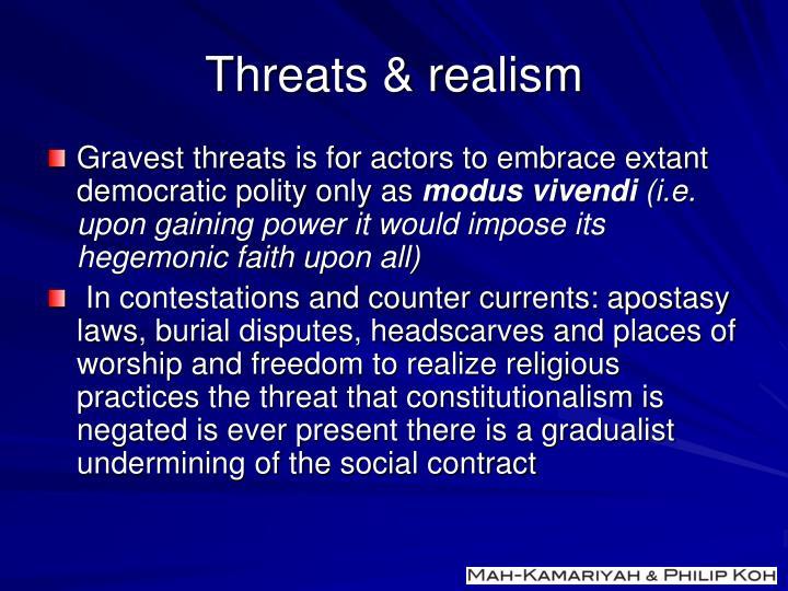 Threats & realism