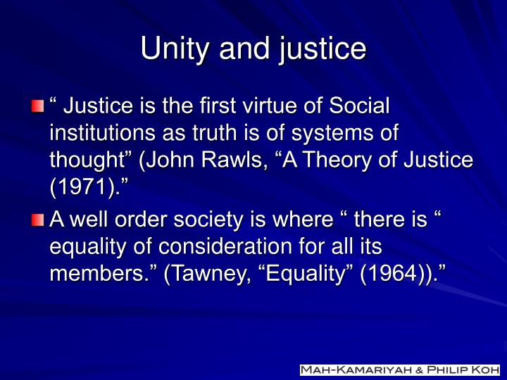 Unity and justice