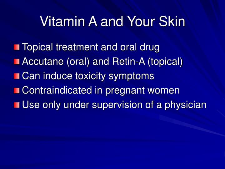 Vitamin A and Your Skin