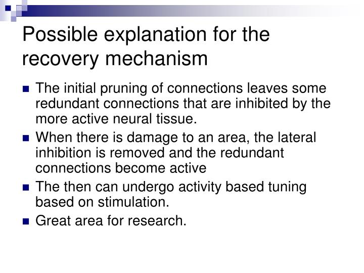 Possible explanation for the recovery mechanism