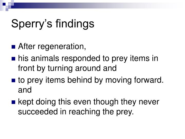 Sperry's findings