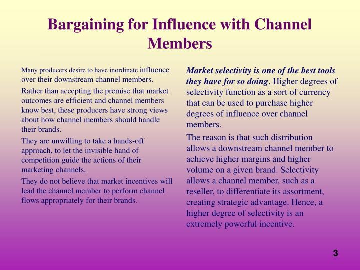 Bargaining for influence with channel members
