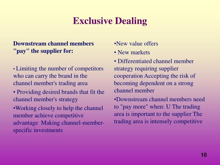 "Downstream channel members ""pay"" the supplier for:"