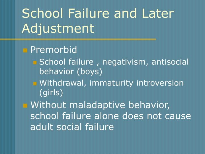 School Failure and Later Adjustment