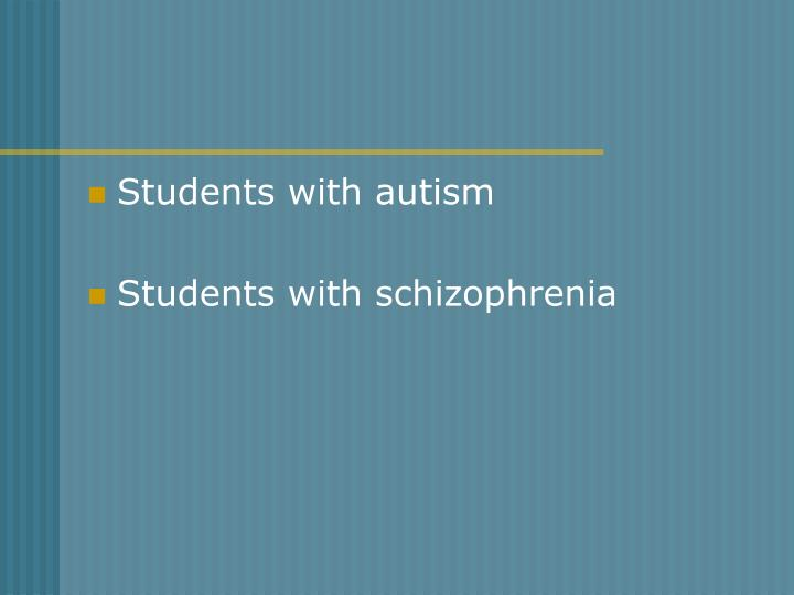 Students with autism