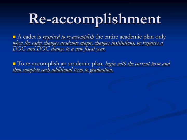 Re-accomplishment
