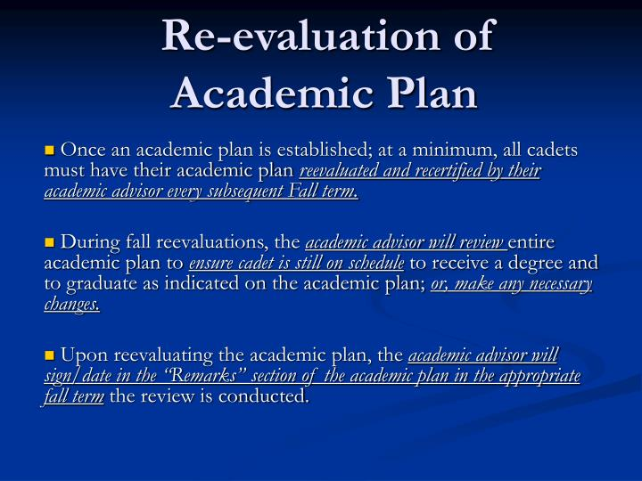 Re-evaluation of Academic Plan