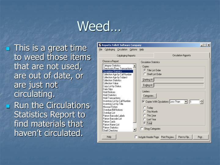 Weed…