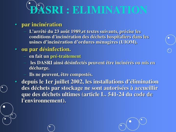 DASRI : ELIMINATION