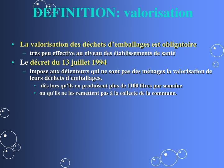 DEFINITION: valorisation