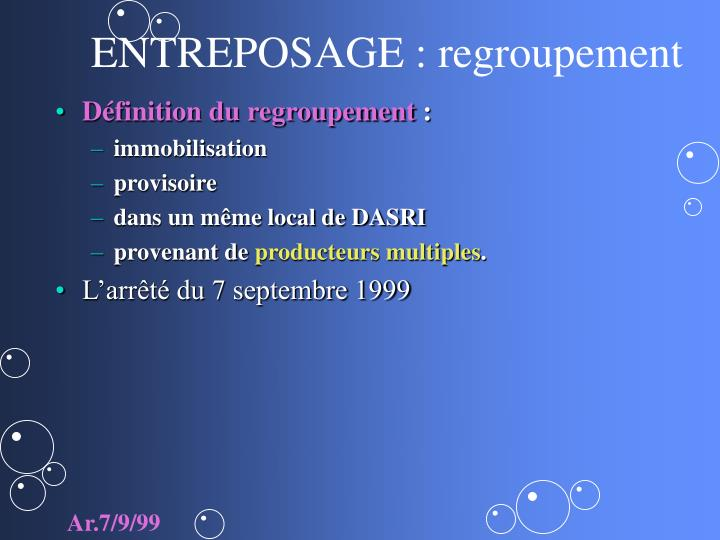 ENTREPOSAGE : regroupement