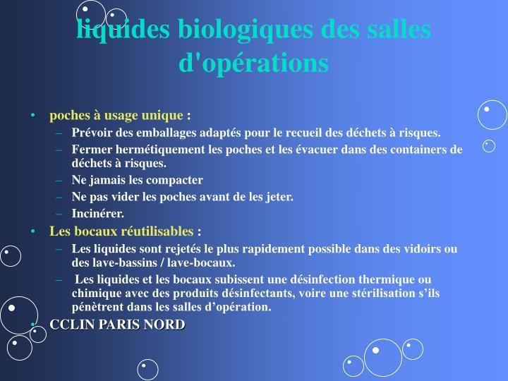 liquides biologiques des salles d'opérations
