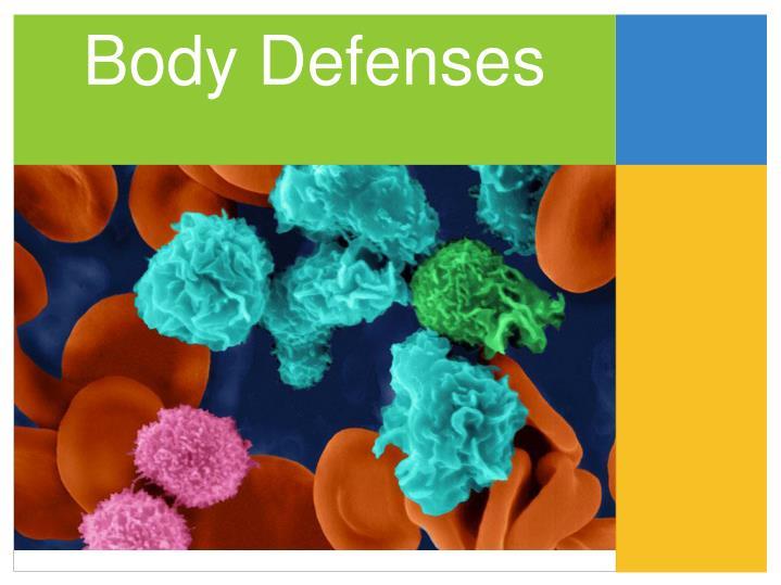 Body Defenses