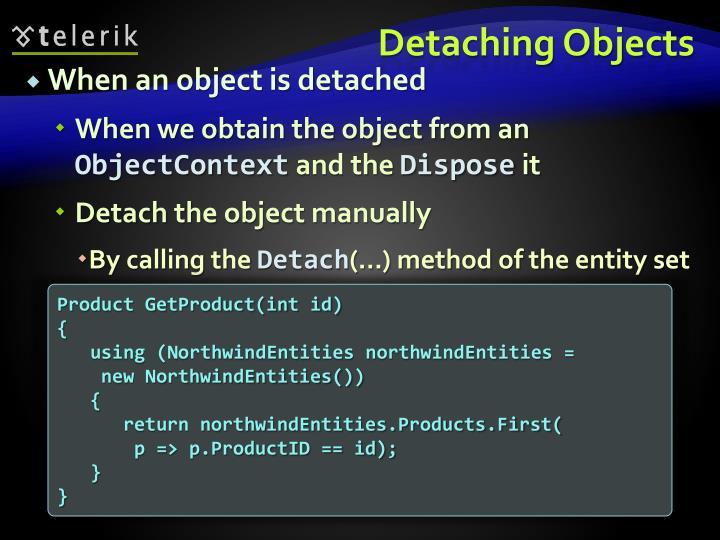 Detaching Objects