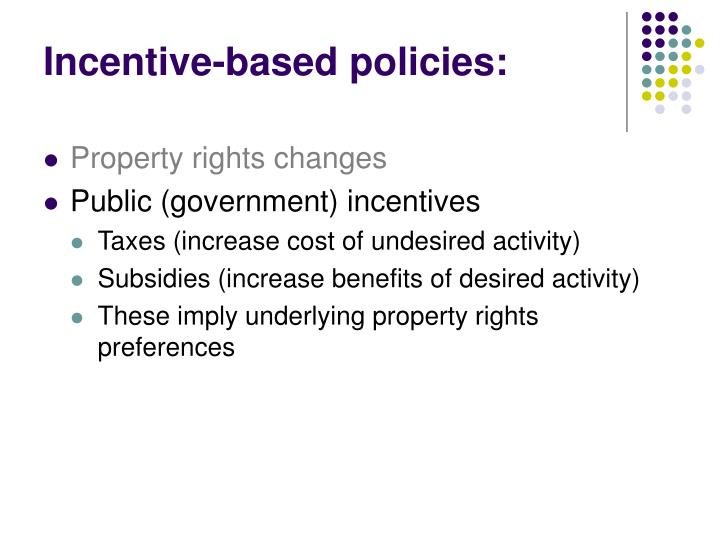 Incentive-based policies: