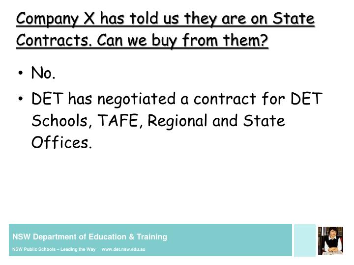 Company X has told us they are on State Contracts. Can we buy from them?