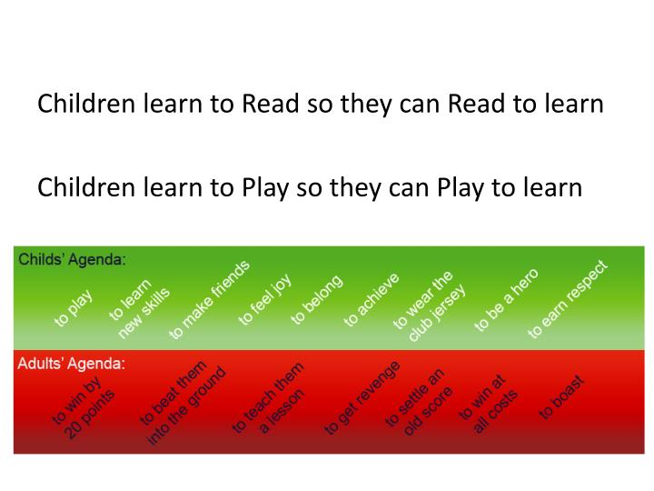 Children learn to Read so they can Read to learn