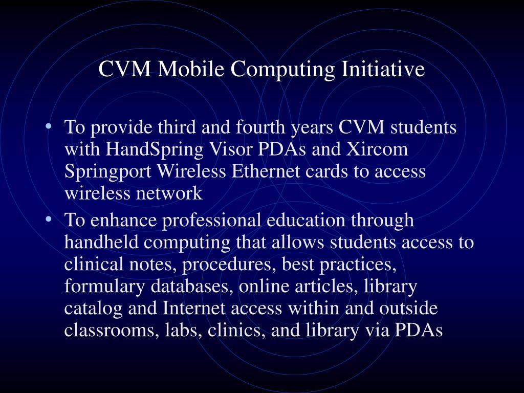 CVM Mobile Computing Initiative
