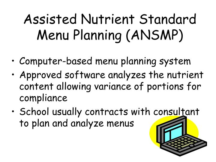 Assisted Nutrient Standard Menu Planning (ANSMP)