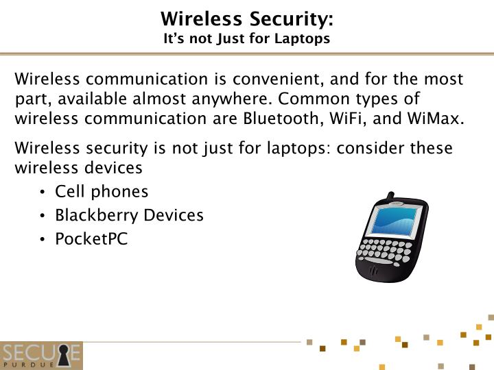 Wireless security it s not just for laptops
