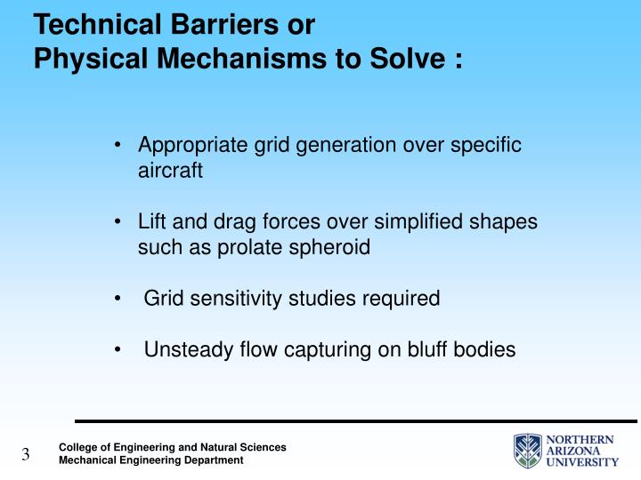 Technical barriers or physical mechanisms to solve