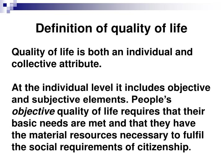 Definition of quality of life