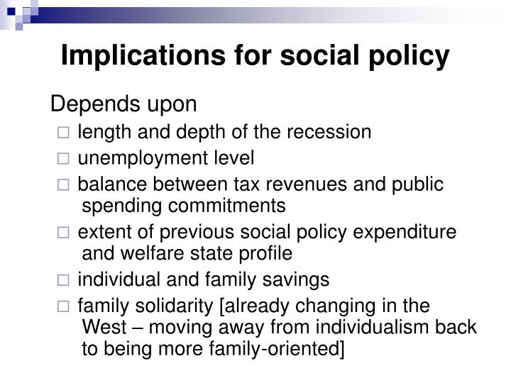 Implications for social policy