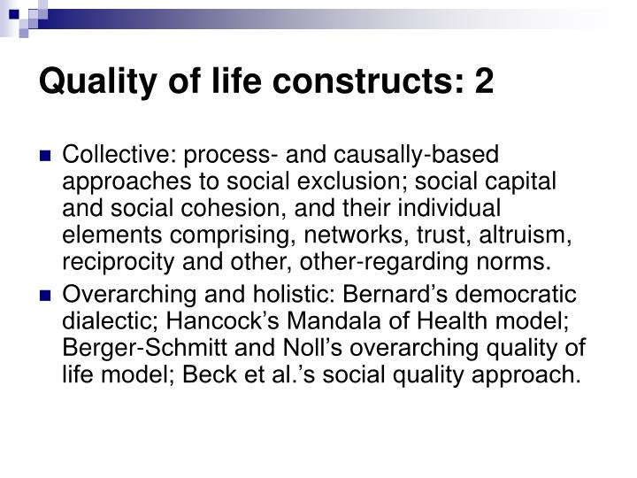 Quality of life constructs: 2