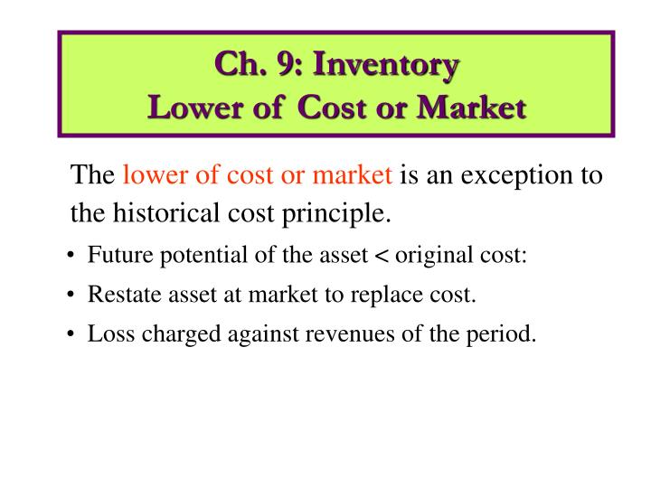 Ch 9 inventory lower of cost or market