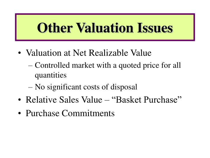 Other Valuation Issues