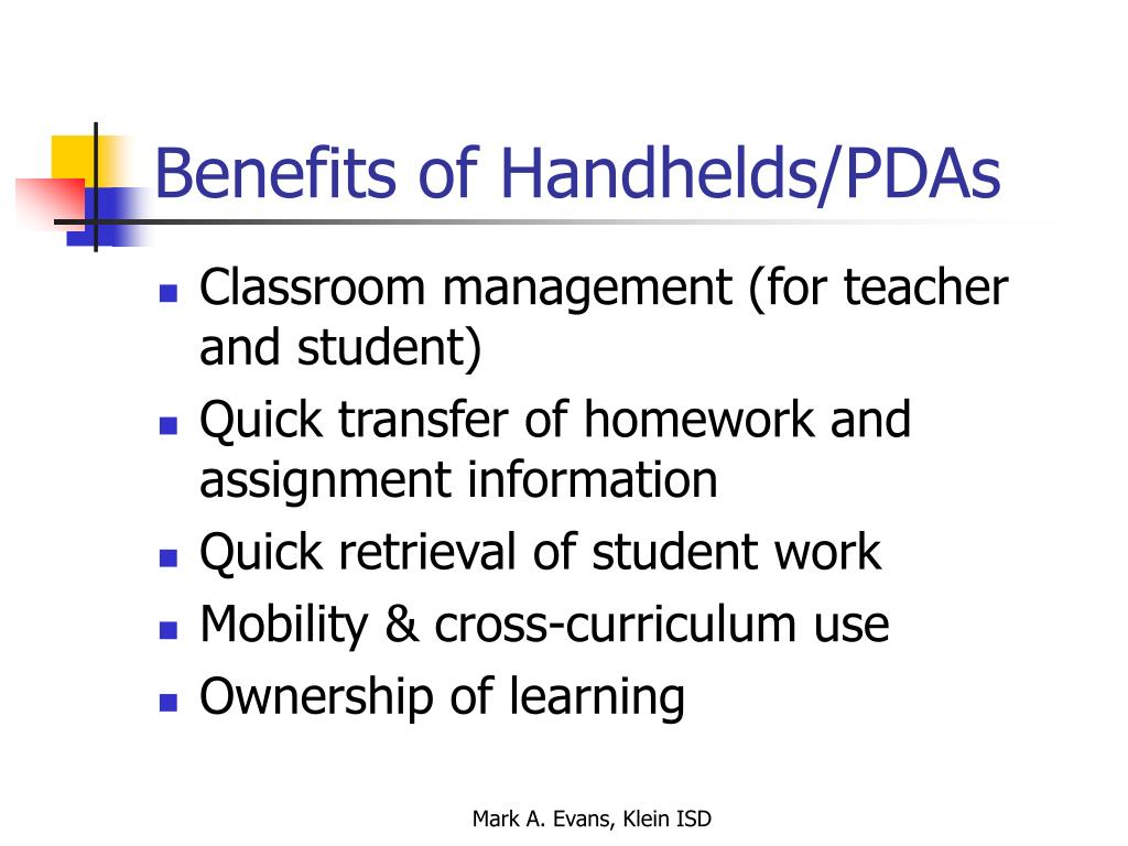 Benefits of Handhelds/PDAs